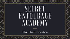 Secret Entourage Academy Review – The Entrepreneur's Haven | - Online Success Dad