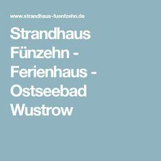 Strandhaus Fünzehn - Ferienhaus - Ostseebad Wustrow