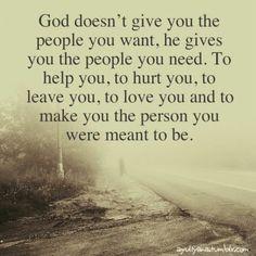 God gives u the one u need