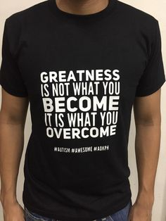 """This cotton shirts bear ASP's """"Hugot"""" lines which celebrate life on the autism spectrum.  """"Greatness is not what you become, it is what you overcome."""" To watch a child with autism tackle the world, despite their challenges, is watching greatness bloom. #autism #journey #aokPH  Order this item at https://autismall.myshopify.com/products/hugot-autismo-greatness"""