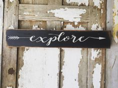Explore with Arrow 4x24 handmade sign by by PrimPickinsCanada