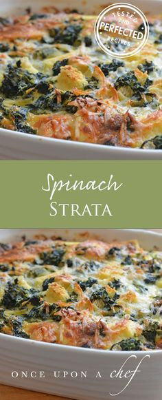 Need a brunch recipe to 'wow' your guests? This elegant Spinach & Cheese Strata — really a savory bread pudding with spinach, cheese and cubes of bread baked in custard — is perfect.  Prep the night before, then pop in the oven in the morning - voila! #spinachstrata #brunchrecipes