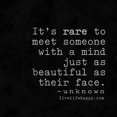 It's Rare to Meet Someone With