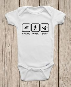 Crawl Walk Surf ONESIES ® Brand Bodysuits Baby Bodysuit or Baby T-Shirt Cute Baby Clothes Baby Shower Gift Newborn Coming Home Outfit