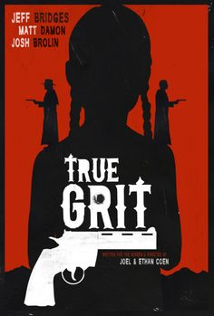 Alterna-Poster: True Grit - This has great imagery and what I really love is the devil/angel thing on the girl's shoulders. There is definitely a heavy aspect of good vs. bad (not evil) in my film that is the psychological push and pull inside Noa represented outwardly by her personal struggle with Sienna's personality.