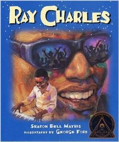 1974 Author Award Winner: Sharon Bell Mathis, author of Ray Charles, illustrated by George Ford. Illustrator Award Winner: George Ford, illustrator of Ray Charles, written by Sharon Bell Mathis.