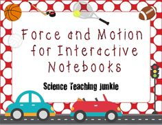 This PDF includes 29 full pages of various foldables, flippables, and activities specifically designed for an Interactive Science Notebook to be used during a unit on Force and Motion. (14 of these pages are teacher answer keys)