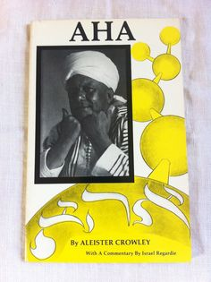 1987 AHA by Aleister Crowley with Commentary by Israel Regardie   Thelema OTO Magick Occult  Mysticism on Etsy