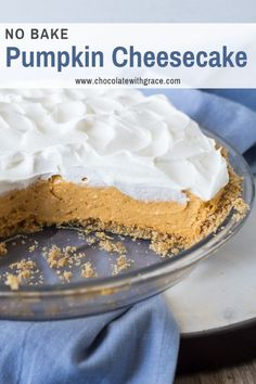 No Bake Pumpkin Cheesecake made with either whipped topping or you can make it with no cool whip and use heavy whipping cream instead. This recipe uses Philadelphia cream cheese and is made on a graham cracker crust. An easy no bake thanksgiving dessert. No Bake Blueberry Cheesecake, No Bake Pumpkin Cheesecake, No Bake Pumpkin Pie, Easy Pumpkin Pie, Baked Cheesecake Recipe, Cheese Pumpkin, Pumpkin Cream Cheeses, Trifle Recipe, Baked Pumpkin