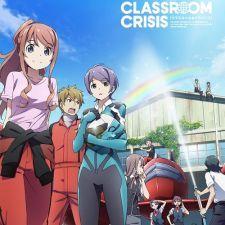 Phim Classroom☆Crisis