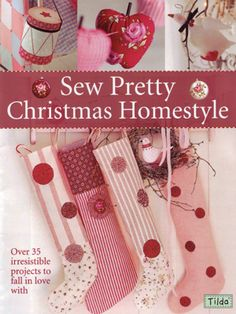 Patchwork, quilting & craft books - Tilda - Sew Pretty Christmas Homestyle - Craft and quilting shop