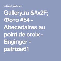 Gallery.ru / Фото #54 - Abecedaires au point de croix - Enginger - patrizia61