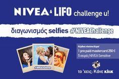 Διαγωνισμός LiFO & NIVEA με δώρο  μία pre paid mastercard αξίας 250 ευρώ Challenges, Selfie, Selfies