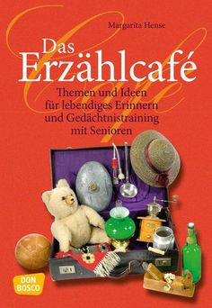 Das Erzählcafé – Themen und Ideen für lebendiges Erinnern und Gedächtnistrai… The narrative café – topics and ideas for vivid memory and memory training with seniors Engage In Conversation, Job Career, Margarita, Told You So, Entertaining, Memories, Activities, Material, Spirit