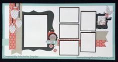 Scrapbook layouts for winter activities featuring CTMH Snowhaven, Black Shimmer Trim, and Silver Sequins. Quick and easy workshop kits. #SomethingAboutSharing #winterscrapbookpages