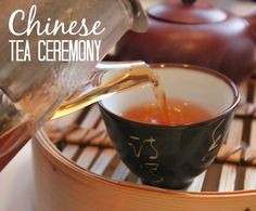 Having a Chinese Tea Ceremony- could be a fun lesson to go with Ancient China