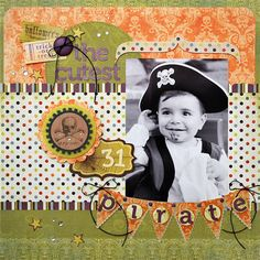 the cutest pirate -lynn ghahary - Pink Paislee.  Again, some unexpected patterned papers make this more than your typical H'ween layout.