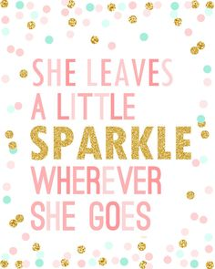 She leaves a little sparkle printable 8x10 sign by BelvaJune