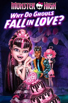 Monster High: Why Do Ghouls Fall in Love? Poster Artwork - Laura Bailey, Ogie Banks III, Cam Clark - http://www.movie-poster-artwork-finder.com/monster-high-why-do-ghouls-fall-in-love-poster-artwork-laura-bailey-ogie-banks-iii-cam-clark/