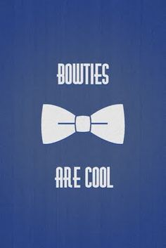 Fezzes are red, the Tardis is blue, Bow ties are cool, and so are you!
