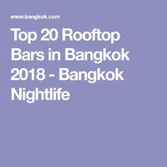 Top 20 Rooftop Bars in Bangkok 2018 - Bangkok Nightlife