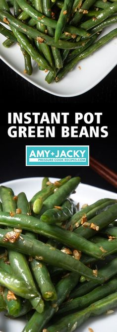 Instant Pot Green Beans Recipe (Pressure Cooker Green Beans): How to cook Green Beans in Instant Pot. Enjoyperfectly cookedfresh green beans or super quick & easy yet deliciously healthy5-ingredient Stir-Fried Garlic Green Beans! #instantpot #instapot #instantpotrecipes #pressurecooker #beans #vegan #vegetarian #recipes #paleo