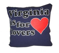 Virginia is for Lovers heart recycled t-shirt pillow $25