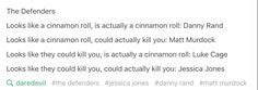 Well Matt is a cinnamon roll too but this works