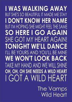& printed on card with a lovely gloss finish. The Vamps Songs, Brad The Vamps, Wild Heart Lyrics, Meaningful Lyrics, Romantic Song Lyrics, Lyrics Aesthetic, Song Lyrics Wallpaper, Brad Simpson, Music Wall