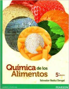 Química de los alimentos / Salvador Badui Dergal