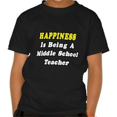 Happiness Is Being a Middle School Teacher Tee T Shirt, Hoodie Sweatshirt