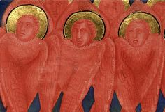 «Three different angelic orders: Seraphim (red faces and wings, no bodies), Cherubim (all blue, with bodies, kneeling), and Thrones (white wings, yellow robes).» Carmina regia: Address of the City of Prato to Robert of Anjou., c 1335, Royal MS 6 E IX, f. 6r, The British Library.