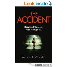 THE ACCIDENT eBook: C.L. Taylor: Amazon.co.uk: Kindle Store