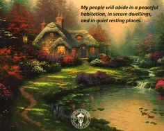 Isaiah 32:18 - art by Thomas Kinkade.