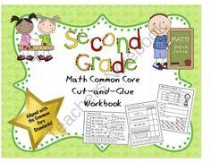 Second Grade Math Common Core Cut-and-Glue Workbook from TeacherTam on TeachersNotebook.com (65 pages)