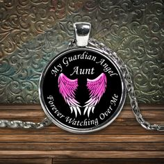 Aunt Guardian Angel Round Pendant - Pink My Aunt is My Guardian Angel Forever Watching Over Me