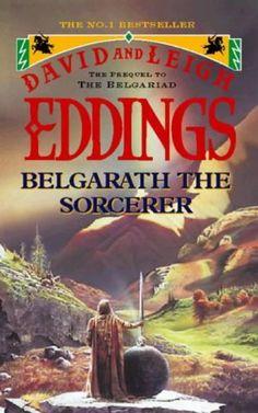 Belgarath the Sorcerer (Belgarian Prequels) by David Eddings and Leigh Eddings