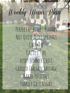 Weekly Menu Plan Perfect Roasted Potatoes Not Quite Alice Springs Chicken Cacio E Pepe Herby Summer Chili Grilled Italian Sausage Baked Potatoes Family Date Night - A Life From Scratch.