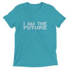 I Am the Future (white text) Short sleeve t-shirt