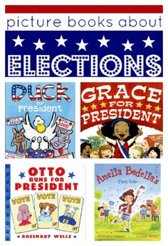 Week 3: Presidential Election Books to go with the theme for this unit. These are lower than a third grade reading level but might be good for transitions or fun reads after lunch or recess or in personal reading time. You might be able to have students pick out the author's point of view in them, too?