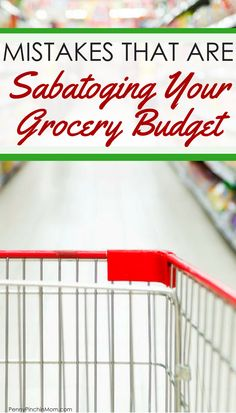Saving money on groceries: your grocery budget…