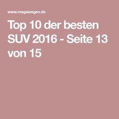 Top 10 der besten SUV 2016 - Seite 13 von 15