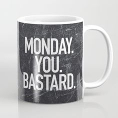 15% Off + Free Shipping Monday You Bastard coffee mug by Text Guy - fun home decor