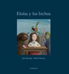 Eloísa y los bichos (primeras páginas)