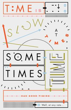 Time is slow at times. Sometimes time has good timing.  Well, at any rate...