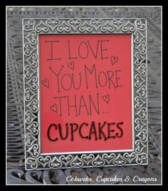 Sweet Valentine's Day Decoration.  Use a Dry Erase Marker to change the ending...From Cobwebs, Cupcakes & Crayons