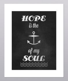Posie & Co. Hope is the Anchor of My Soul Print | zulily