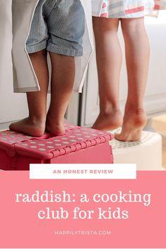 An Honest Review of Raddish: A Cooking Club for Kids   #ad #RadKidsCook #Raddish Kids #KidsintheKitchen #CookingwithKids #RaddishPartner