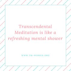 The Women's organization teaching Transcendental Meditation exclusively to women. Learn what TM is, How TM is Different and How to learn TM. Maharishi Mahesh Yogi, House Movers, Healthy Living Tips, Knowledge, Mindfulness, How To Apply, Cards Against Humanity, Science, Teaching