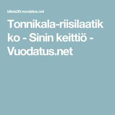 Tonnikala-riisilaatikko - Sinin keittiö - Vuodatus.net
